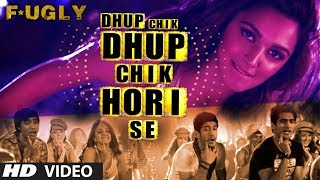 Nonton Fugly  Dhup Chik Video Song   Raftaar Film Subtitle Indonesia Streaming Movie Download