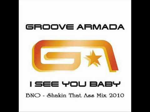 Video Groove Armada   I See You Baby (BNO   Shakin That Ass Mix 2010) download in MP3, 3GP, MP4, WEBM, AVI, FLV January 2017