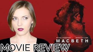 Macbeth (2015) | Movie Review