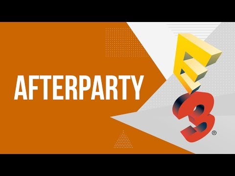 E3 2017. Afterparty