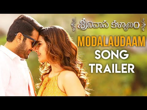 Modalaudaam Song Trailer - Srinivasa Kalyanam Video Songs  Nithiin, Raashi Khanna