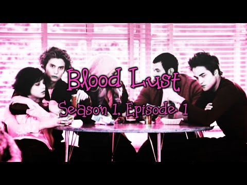 Blood Lust: 1x01 [Sheriffs Daughter]