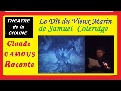 Coleridge : «Le Dît du Vieux Marin» :