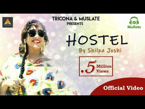 Hostel (Female Version) - Shilpa Joshi