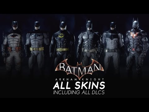 Batman Arkham Knight - All Skins with DLCs SHOWCASE (Including Robin/Nightwing/Catwoman Skin)