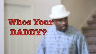 Wowo Boyz Presents: Who's Your Daddy? Ft. Ot-white
