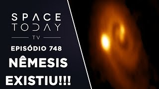 Nêmesis Existiu!!! - Space Today TV Ep.748 by Space Today