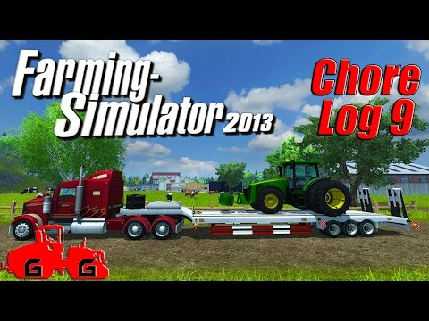 Farming Simulator 2013: Chore Log 9 - Farmin' Facelift!