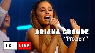 Ariana Grande - Problem - Live Du Grand Journal