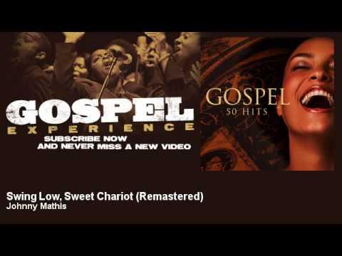 Tekst piosenki Johnny Mathis - Swing Low, Sweet Chariot po polsku