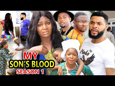 MY SON'S BLOOD SEASON 1 - (New Hit Movie) - 2020 Latest Nigerian Nollywood Movie Full HD