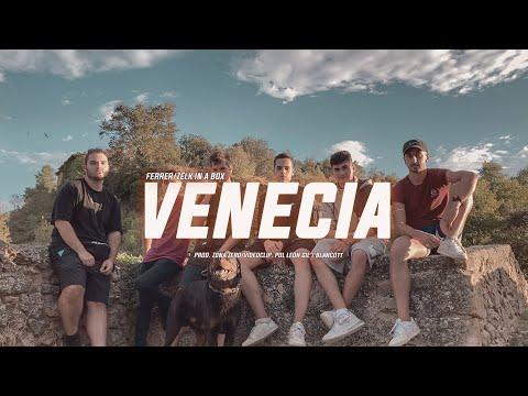FERRER - VENECIA (Música por Zelk In A Box)