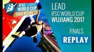 IFSC Climbing World Cup Wujiang 2017 - Lead - Finals - Men/Women by International Federation of Sport Climbing