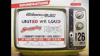 ROAD TO SOUNDRENALINE BALIKPAPAN 2017 - UNITED WE LOUD - KAPITAL - SISTEM MUNAFIK - Part 05