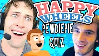 Happy Wheels - PEWDIEPIE QUIZ