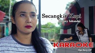 SECANGKIR KOPI - JHONNY ISKANDAR ( Original) Video