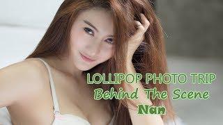"Video Lollipop trip(อมยิ้มทริป) : Behind The scene ""Nan"" & interview - น้องแนน MP3, 3GP, MP4, WEBM, AVI, FLV Agustus 2018"