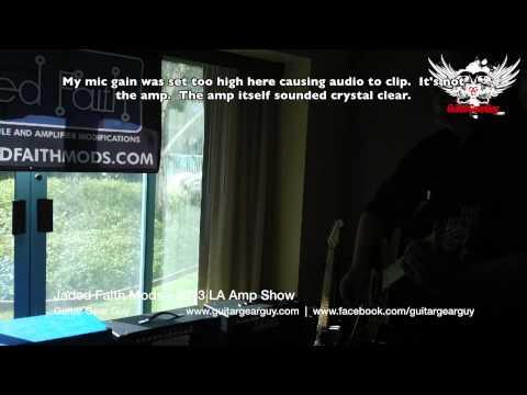 Jaded Faith Amp Mods - 2013 LA Amp Show