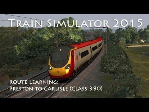 Train Simulator 2015 - Route Learning: Preston to Carlisle (Class 390 Pendolino)