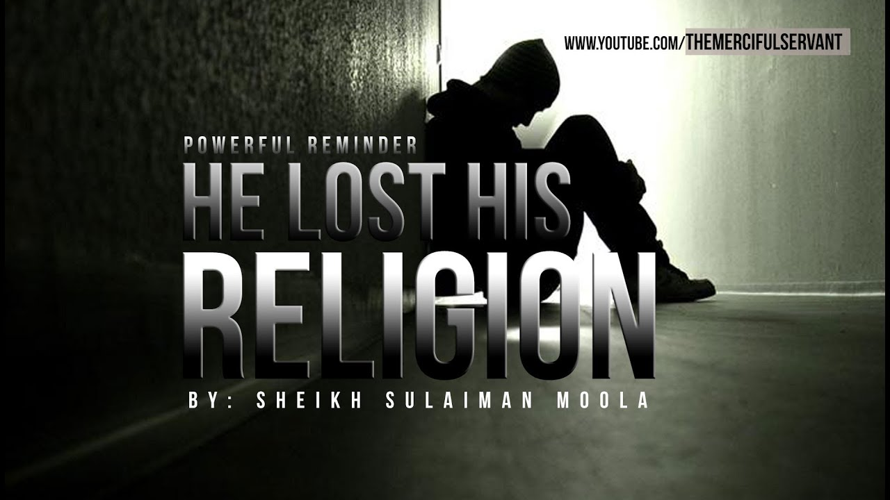 He Lost His Religion ᴴᴰ – Islamic Reminder