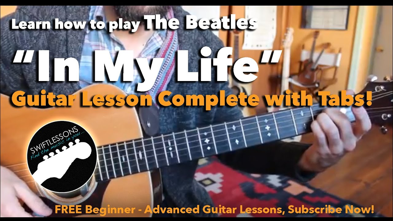 """Easy Acoustic Guitar Lesson – The Beatles """"In My Life"""" – Beginner Friendly Tutorial"""