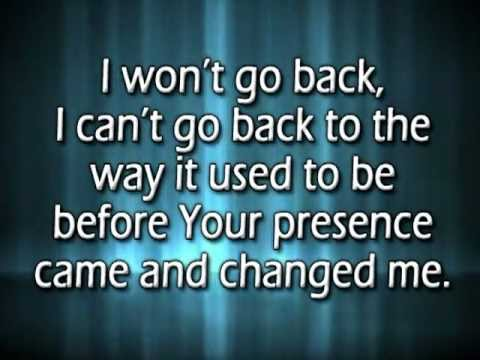 I won't go back w/ reprise and lyrics