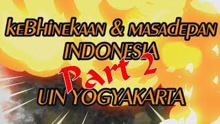 Download Video SEMINAR KEBHINEKAAN & MASA DEPAN INDONESIA - UIN SUNAN KALIJAGA YOGYAKARTA   PART 2 MP3 3GP MP4
