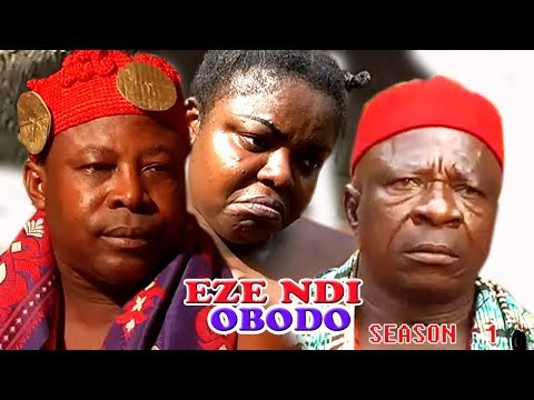 Eze Ndi Obodo Season 1 $ 2  - Latest Nigeria Nollywood Igbo Movie
