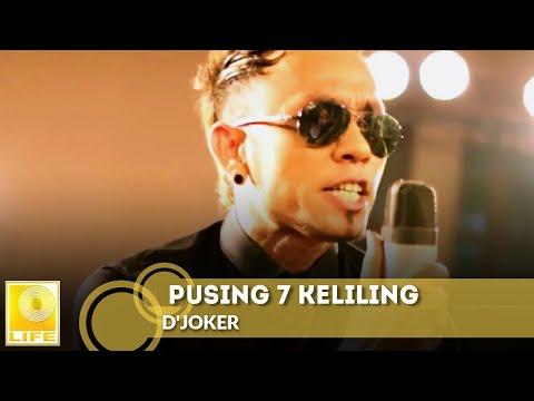 D'Joker -  Pusing 7 Keliling (Official Music Video)