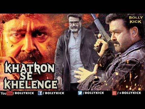 Hindi Dubbed Movies 2020 Full Movie   Khatron Se Khelenge Full Movie   Mohanlal Movies