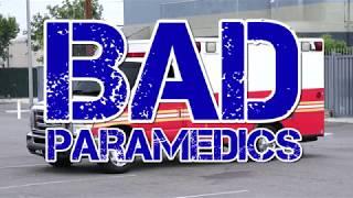 Bad Paramedics