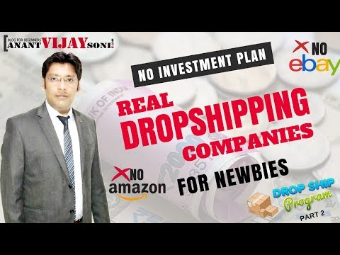 Real DropShipping Companies for New Indian Newbies. #StartYourBusinessToday