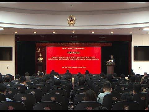 Bộ Công Thương tổ chức Hội nghị tập huấn công tác tổ chức đại hội Đảng các cấp