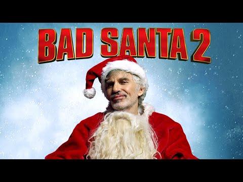 Bad Santa 2 - Official Full Trailer