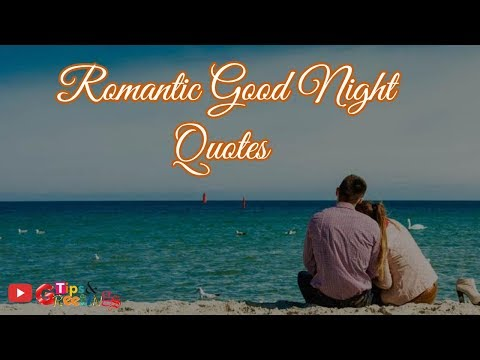 Romantic quotes - Romantic Good Night Quotes  Good Night Quotes for Love
