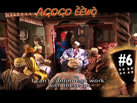 Agogo Eewo #6 Tunde Kelani Yoruba Nollywood Movies 2015 New Release This Week