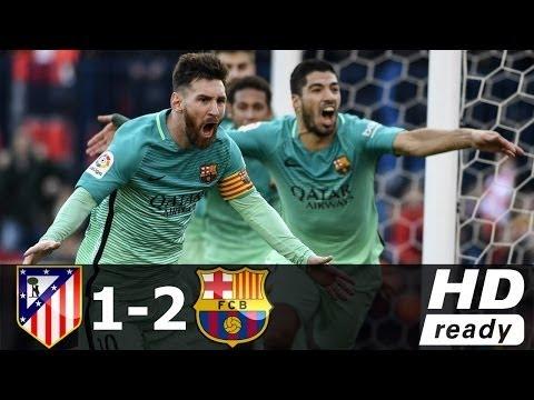 Atletico Madrid vs Barcelona 1-2 - All Goals & Extended Highlights - La Liga 26/02/2017 HD