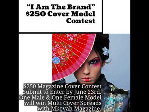 """I Am The Brand""  $250 Cover Model Contest"