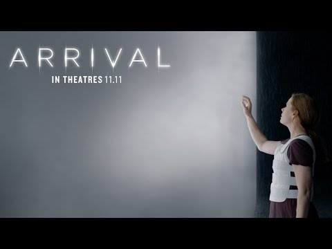 Arrival (Final Trailer)
