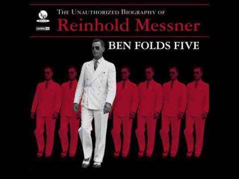 Ben Folds Five  - The Unauthorized Biogrpahy Of Reinhold Messner (1999)