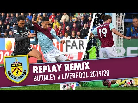 REDS PRESSURE CLARETS | REPLAY REMIX | Burnley v Liverpool 2019/20