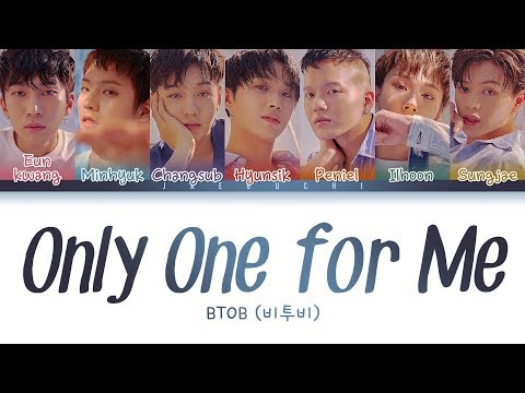 BTOB(비투비) - Only One For Me (너 없인 안 된다) (Color Coded Lyrics Eng/Rom/Han)