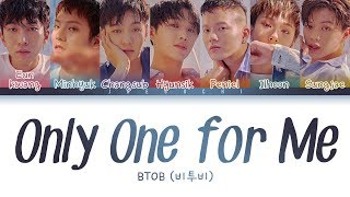 Download Lagu BTOB(비투비) - Only One for Me (너 없인 안 된다) (Color Coded Lyrics Eng/Rom/Han) Mp3