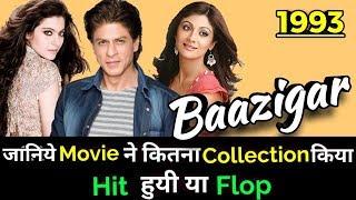 Shahrukh Khan BAAZIGAR 1993 Bollywood Movie LifeTime WorldWide Box Office Collection