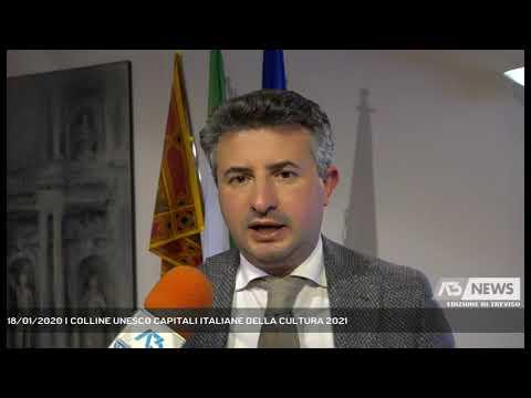 18/01/2020 | COLLINE UNESCO CAPITALI ITALIANE DELLA CULTURA 2021