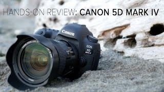 Canon 5D Mark IV Hands-on Review, Compared 5D Mark III, Sony A7R2
