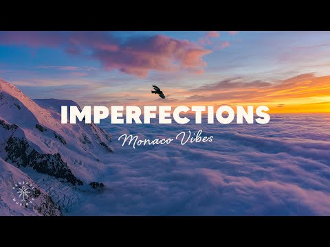Monaco Vibes - Imperfections