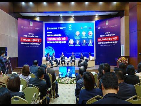 Định vị và nâng tầm thương hiệu Việt trong xu thế hội nhập