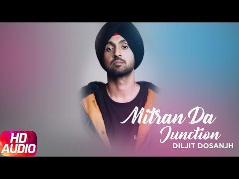 Mitran Da Junction (Full Audio Song) | Sardaarji 2 | Diljit Dosanjh | Sonam Bajwa | Monica Gill