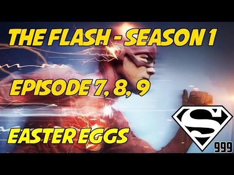 The Flash Season 1 Episode 7, 8 & 9: Hidden Easter Eggs & Secrets